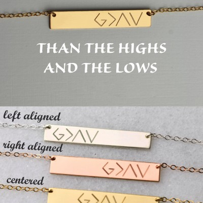 God is greater than the highs and the lows, Personalized Bar Necklace, gold bar necklace, bridesmaid gifts, silver, rose gold LA104